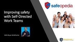 Webinar: How to Improve Safety with Self-Directed Work Teams