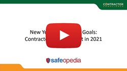 New Year, New Safety Goals: Contractor Management for 2021