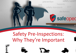 Webinar - Safety Pre-Inspections: Why They're Important