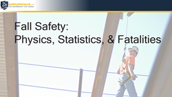 Webinar: Fall Safety: The Physics, Statistics, & Fatalities