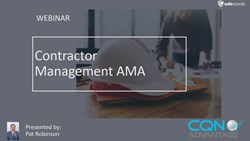Webinar:  Qualifying & Managing Contractors - Ask Me Anything