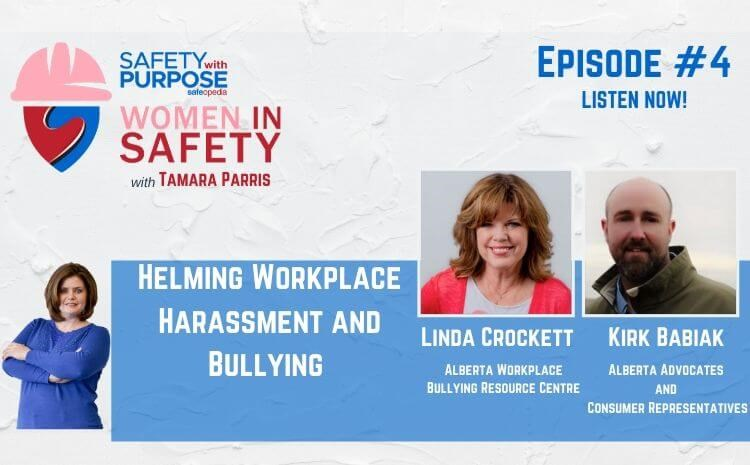 Women in Safety #4 - Helming Workplace Harassment and Bullying