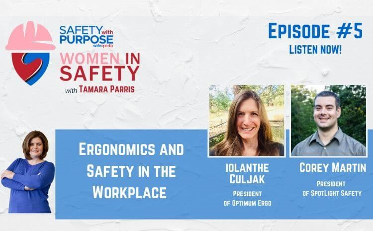 Women in Safety #5 - Ergonomics and Safety in the Workplace