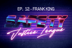Safety Justice League Podcast - Episode 12: SJL Presents Frank King, The Mental Health Comedian