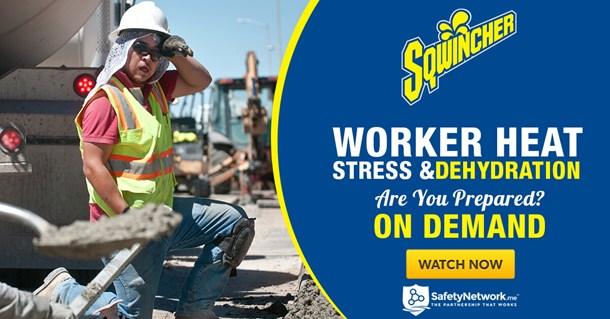 Webinar: Worker Heat Stress & Dehydration - Are You Prepared?