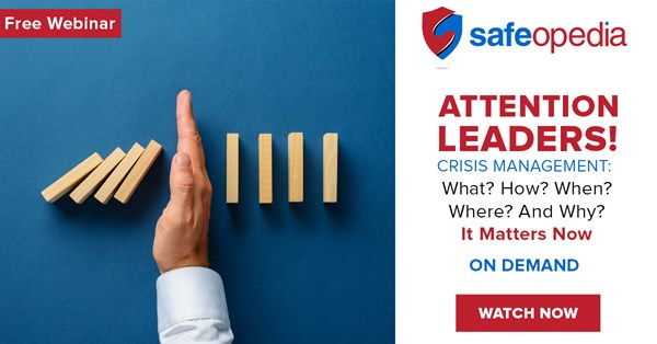 Image for Webinar:  ATTENTION LEADERS!  Crisis Management: What? How? When? Where? And Why? It Matters Now