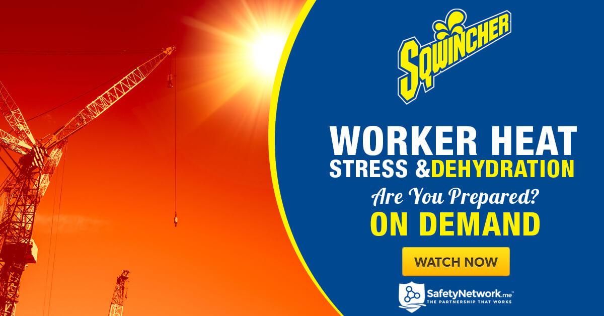 Worker Heat Stress & Dehydration
