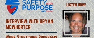 Safety With Purpose #11 - Work Stretching Programs with Bryan McWhorter