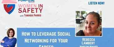 Women in Safety #8 - How to Leverage Social Networking for Your Career