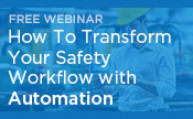 How to Transform Your Safety Workflow with Automation