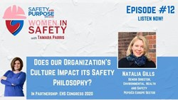 Women in Safety #12 - Does our Organization's Culture Impact its Safety Philosophy?