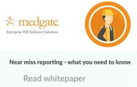 Whitepaper:  Near Miss Reporting - What you need to know