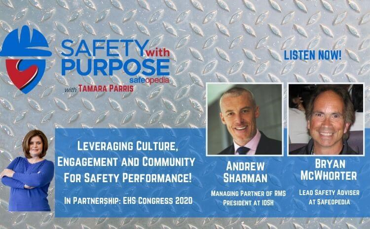Safety With Purpose #17 - Leveraging Culture, Engagement and Community For Safety Performance with Andrew Sharman