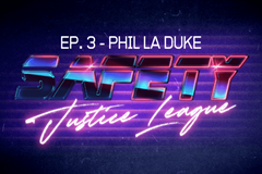 Safety Justice League Podcast - Episode 3: SJL Presents Phil La Duke (The Barking Rat)