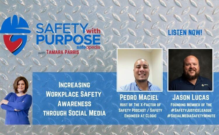 Safety With Purpose #18 - Increasing Workplace Safety Awareness through Social Media