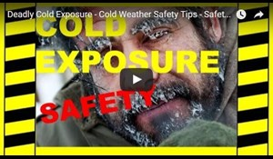 Image for Deadly Cold Exposure - Cold Weather Safety Tips