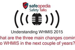 Video Q&A - What are the three main changes coming to WHMIS in the next couple of years?