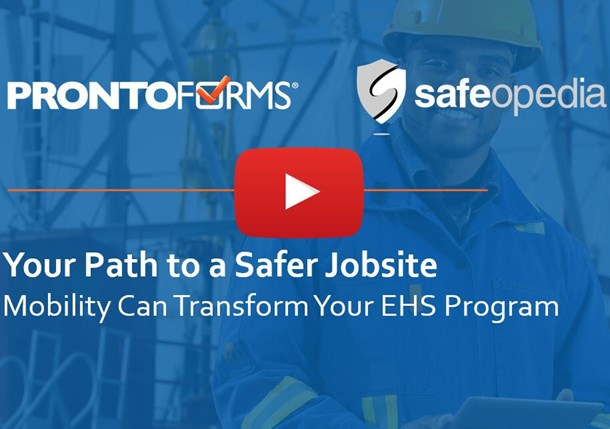 Webinar: Your Path to a Safer Jobsite: How Mobility Can Transform Your EHS Program