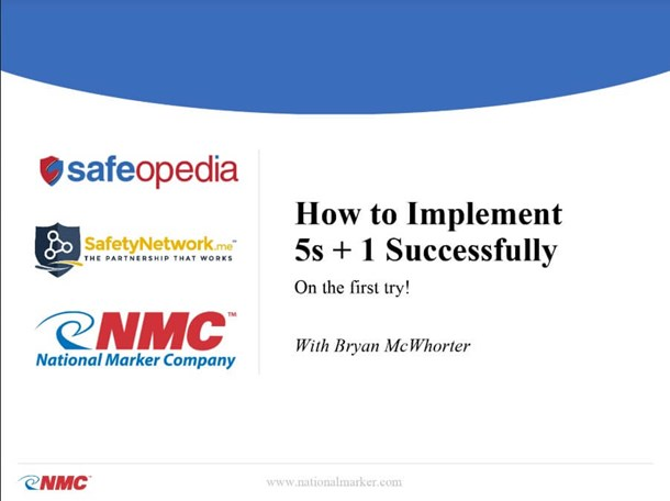 Webinar: 5S+1 The Foundation for Safety and Improvement; How to implement it successfully