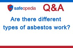 Are there different types of asbestos work?