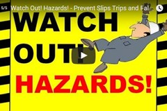 Watch Out! Hazards! - Prevent Slips Trips and Falls