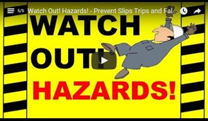 Image for Watch Out! Hazards! - Prevent Slips Trips and Falls