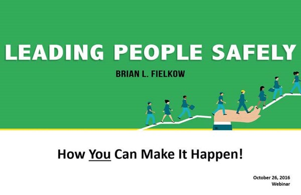 Image for Webinar:  Leading People Safely:  How You Can Make it Happen