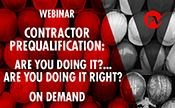 Contractor Prequalification:  Are you doing it?... Are you doing it RIGHT?