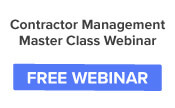 Contractor Management Master Class: Save Time, Reduce Risk & Improve Compliance