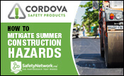 How to Mitigate Summer Construction Hazards - What you need to know