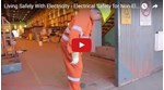 Living Safely With Electricity - Electrical Safety for Non-Electrical Workers