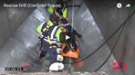 Rescue Drill (Confined Space)
