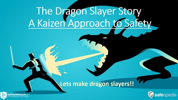 Image for Webinar:  The Dragon Slayer Story - A Kaizen Approach to Safety