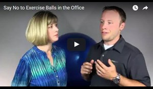 Image for Say No to Exercise Balls in the Office