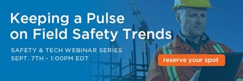 Keeping a Pulse on Field Safety Trends