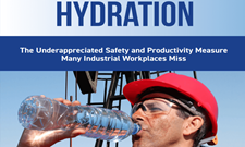 Hydration: The Underappreciated Safety and Productivity Measure Many Industrial Workplaces Miss