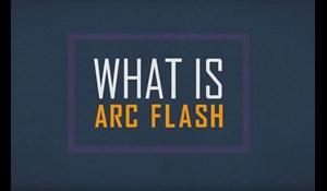 Image for What is Arc Flash?