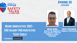 Safety Talks #22: Being Innovative 2021 - EHS Injury Preventative Tech