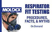 Respirator Fit Testing - Procedures, Facts, & Myths