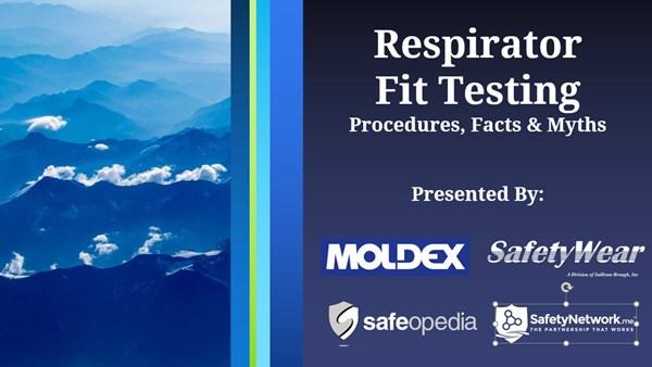 Image for Webinar: Respirator Fit Testing - Procedures, Facts & Myths
