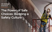 The Power of Safe Choices: Building a Safety Culture
