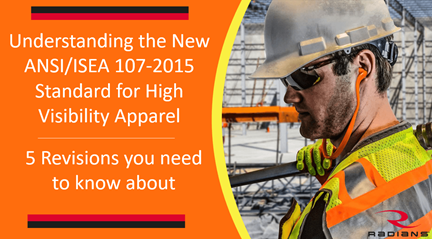 Understanding the New ANSI-ISEA 107-2015 Standard for Hi-Vis Apparel