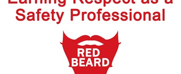 Red Beard Safety Video - Earning Respect as a Safety Professional