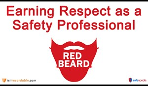 Image for Red Beard Safety Video - Earning Respect as a Safety Professional