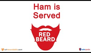 Image for Red Beard Safety Video - Ham is Served