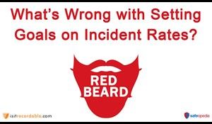 Image for Red Beard Safety Video - Setting Goals on Incident Rates