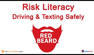 Image for Red Beard Safety Video - Risk Literacy: Driving and Texting Safely
