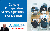 Culture Trumps Your Safety Systems...EVERYTIME - How Then to Develop the Best One