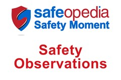 Safety Moment Video - Safety Observations