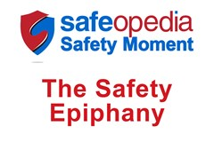 Safety Moment Video - The Safety Epiphany